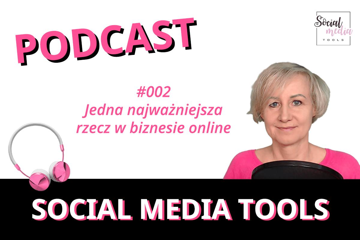Jedna najważniejsza rzecz w biznesie online podcast SMT #002