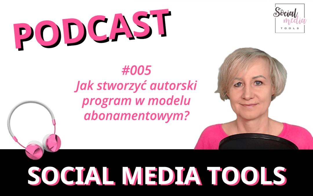 SMT #005 Jak stworzyć autorski program w modelu abonamentowym?