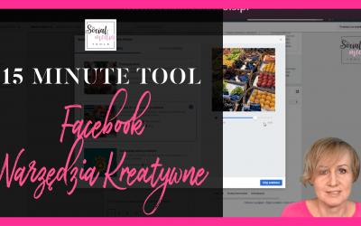 Jak korzystać z narzędzi kreatywnych na Facebooku